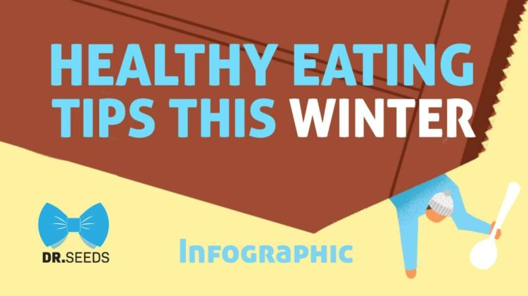 Healthy Eating Tips This Winter [INFOGRAPHIC] | healthy eating tips winter | healthy eating habit | Featured