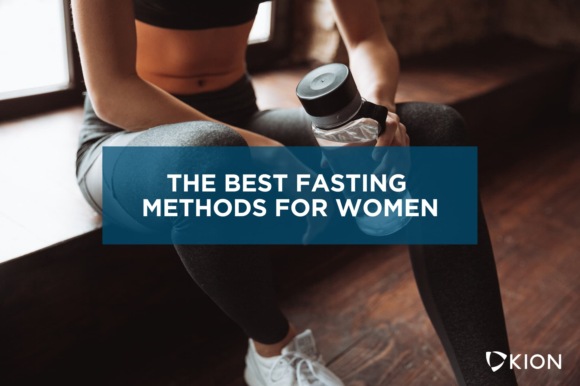 best way to fast for women